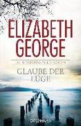 Cover-Bild zu George, Elizabeth: Glaube der Lüge