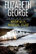 Cover-Bild zu George, Elizabeth: Bedenke, was du tust (eBook)