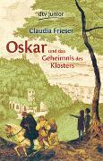 Cover-Bild zu Oskar und das Geheimnis des Klosters von Frieser, Claudia
