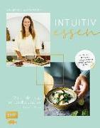 Cover-Bild zu Intuitiv essen - Warum dein Kopf auf dein Bauchgefühl hören sollte von Schumann, Dania