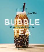 Cover-Bild zu Bubble Tea selber machen - 50 verrückte Rezepte für kalte und heiße Bubble Tea Cocktails und Mocktails. Mit oder ohne Krone von Khan, Assad