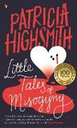Cover-Bild zu Highsmith, Patricia: Little Tales of Misogyny (eBook)