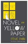 Cover-Bild zu Smith, Stevie: Novel On Yellow Paper (eBook)
