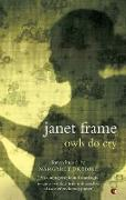 Cover-Bild zu Frame, Janet: Owls Do Cry (eBook)