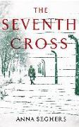 Cover-Bild zu Seghers, Anna: The Seventh Cross (eBook)