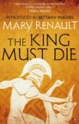 Cover-Bild zu Renault, Mary: The King Must Die (eBook)