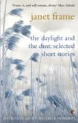 Cover-Bild zu Frame, Janet: The Daylight And The Dust: Selected Short Stories (eBook)