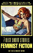 Cover-Bild zu Austen, Jane: 7 best short stories - Feminist Fiction (eBook)