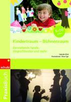 Cover-Bild zu Kindertraum - Bühnenraum 1.-4. Schuljahr von Klink, Gabriele