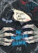 Cover-Bild zu Die dunklen Bücher - Vergiss den Vampir (eBook) von Byrne, Ruth Anne