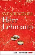 Cover-Bild zu Herr Lehmann (eBook) von Regener, Sven