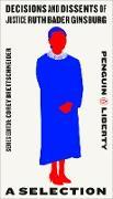 Cover-Bild zu Brettschneider, Corey (Hrsg.): Decisions and Dissents of Justice Ruth Bader Ginsburg (eBook)