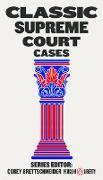 Cover-Bild zu Brettschneider, Corey (Hrsg.): Classic Supreme Court Cases (eBook)