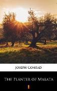 Cover-Bild zu Conrad, Joseph: The Planter of Malata (eBook)