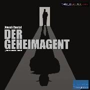 Cover-Bild zu Conrad, Joseph: Der Geheimagent (Audio Download)