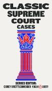Cover-Bild zu Classic Supreme Court Cases (eBook) von Brettschneider, Corey (Hrsg.)