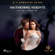 Cover-Bild zu B. J. Harrison Reads Wuthering Heights (Audio Download) von Brontë, Emily