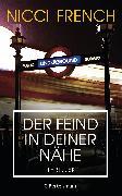 Cover-Bild zu Der Feind in deiner Nähe (eBook) von French, Nicci