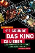 Cover-Bild zu 111 Gründe, das Kino zu lieben (eBook) von Müller, Jo