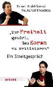 Cover-Bild zu Zur Freiheit gehört, den Koran zu kritisieren (eBook) von Abdel-Samad, Hamed