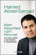 Cover-Bild zu Mein Abschied vom Himmel von Abdel-Samad, Hamed