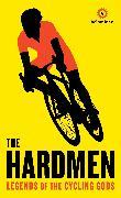 Cover-Bild zu The Hardmen (eBook) von Velominati, The