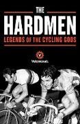 Cover-Bild zu The Hardmen von Velominati, The