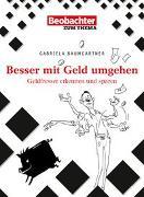 Cover-Bild zu Clever mit Geld umgehen von Baumgartner, Gabriela