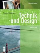 Cover-Bild zu Technik und Design - Grundlagen (Neuauflage) von Stuber, Thomas
