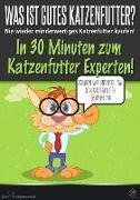 Cover-Bild zu Was ist gutes Katzenfutter? (eBook) von Katzenmensch, der