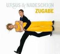 Cover-Bild zu Zugabe von Ursus & Nadeschkin,