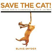Cover-Bild zu Snyder, Blake: Save the Cat! - Save the Cat! 1 (Unabridged) (Audio Download)