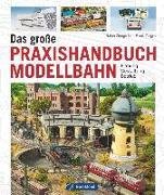 Cover-Bild zu Das große Praxishandbuch Modellbahn von Zinngrebe, Ralph