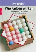 Cover-Bild zu Wie Farben wirken von Heller, Eva