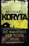 Cover-Bild zu Die Wahrheit der Toten (eBook) von Koryta, Michael