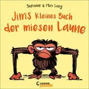 Cover-Bild zu Jims kleines Buch der miesen Laune von Lang, Suzanne