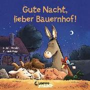 Cover-Bild zu Gute Nacht, lieber Bauernhof! von Mendes, Natalie