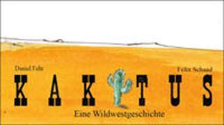 Cover-Bild zu Der Kaktus von Fehr, Daniel