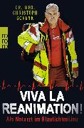 Cover-Bild zu Viva La Reanimation! von Schenk, Christoph