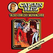 Cover-Bild zu Kent, Steffen: Captain Blitz und seine Freunde, Folge 5: Alles Lug und Trug (Audio Download)