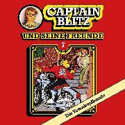 Cover-Bild zu Kent, Steffen: Captain Blitz und seine Freunde, Folge 7: Die Totenkopfbande (Audio Download)