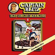 Cover-Bild zu Kent, Steffen: Captain Blitz und seine Freunde, Folge 9: Der Ausreißer (Audio Download)