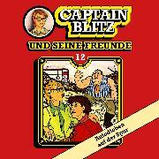 Cover-Bild zu Kent, Steffen: Captain Blitz und seine Freunde, Folge 12: Autodieben auf der Spur (Audio Download)