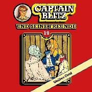 Cover-Bild zu Kent, Steffen: Captain Blitz und seine Freunde, Folge 19: Weißes Gold (Audio Download)