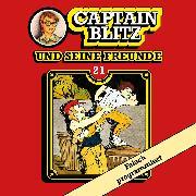 Cover-Bild zu Kent, Steffen: Captain Blitz und seine Freunde, Folge 21: Falsch programmiert (Audio Download)