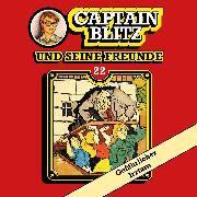 Cover-Bild zu Kent, Steffen: Captain Blitz und seine Freunde, Folge 22: Gefährlicher Irrtum (Audio Download)