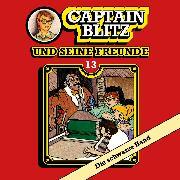 Cover-Bild zu Kent, Steffen: Captain Blitz und seine Freunde, Folge 13: Die schwarze Hand (Audio Download)