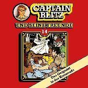 Cover-Bild zu Kent, Steffen: Captain Blitz und seine Freunde, Folge 14: Das Gespenst in der Kommode (Audio Download)