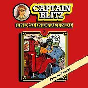 Cover-Bild zu Kent, Steffen: Captain Blitz und seine Freunde, Folge 3: Falsche Fracht (Audio Download)