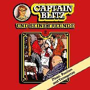 Cover-Bild zu Kent, Steffen: Captain Blitz und seine Freunde, Folge 2: Pizza, Pauken und Trompeten (Audio Download)